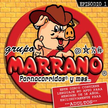 Portada Album Oficial Grupo Marrano - Episodio I
