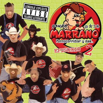 Portada Album Oficial Grupo Marrano - Episodio II
