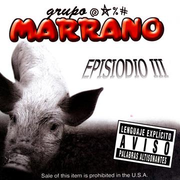 Portada Album Oficial Grupo Marrano - Episodio III