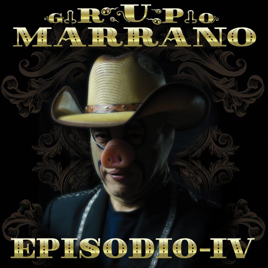 Portada Album Oficial Grupo Marrano - Episodio IV